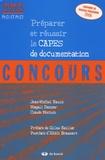 Jean-Michel Bazin et Magali Danner - Préparer et réussir le CAPES de documentation.