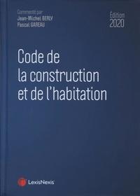 Jean-Michel Berly et Pascal Gareau - Code de la construction et de l'habitation.