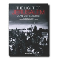 Jean-Michel Berts - The Light of Jerusalem.