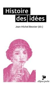 Histoire des idées - Jean-Michel Besnier |
