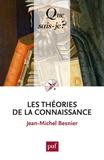 Jean-Michel Besnier - Les théories de la connaissance.