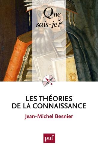 Les théories de la connaissance 3e édition