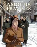 Jean-Michel Beuriot et Philippe Richelle - Amours fragiles Tome 4 : Katarina.
