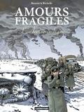 Jean-Michel Beuriot et Philippe Richelle - Amours fragiles Tome 6 : L'Armée indigne.