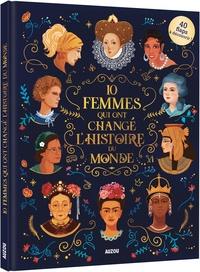 Jean-Michel Billioud - 10 femmes qui ont marqué l'histoire du monde.