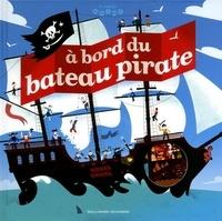 A bord du bateau pirate - Jean-Michel Billioud |
