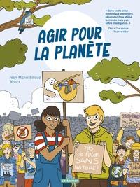 Jean-Michel Billioud et  Wouzit - Agir pour la planète.