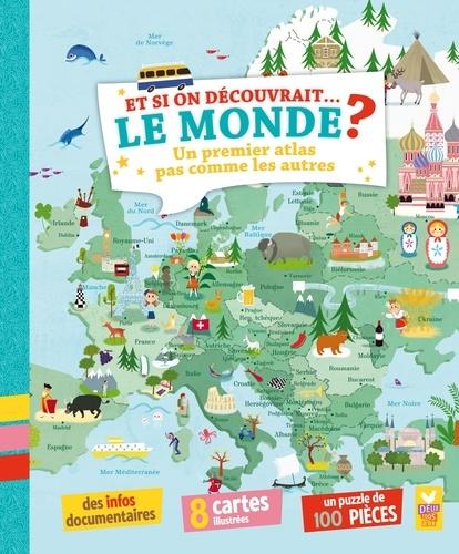 Jean-Michel Billioud - Et si on découvrait... le monde ? - Un premier atlas pas comme les autres.
