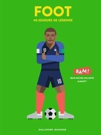 Jean-Michel Billioud et  Almasty - Foot - 40 joueurs de légende.