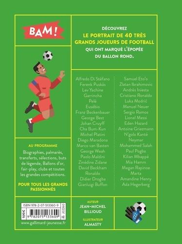 Foot. 40 joueurs de légende