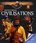 Jean-Michel Billioud - Incroyables civilisations.