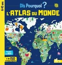 Jean-Michel Billioud et Frédéric Bosc - L'atlas du monde.