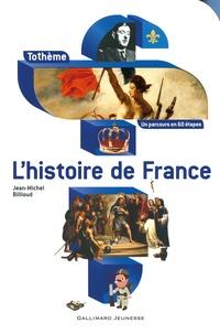 Jean-Michel Billioud - L'histoire de France.