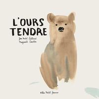 Jean-Michel Billioud et Marguerite Courtieu - L'ours tendre.