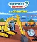 Jean-Michel Billioud et Pierre Caillou - Le chantier.