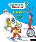 Jean-Michel Billioud et Laurent Audouin - Le ski.