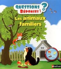 Jean-Michel Billioud et Emmanuel Ristord - Les animaux familiers.