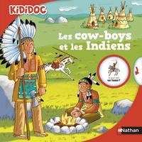 Jean-Michel Billioud et Rémi Saillard - Les cow-boys et les Indiens.