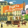 Jean-Michel Billioud et Simone Massoni - Paris au fil du temps.