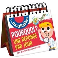 Jean-Michel Billioud et Sophie Bordet-Pétillon - Pourquoi ? Une réponse par jour - 365 questions illustrées.