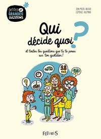 Qui décide quoi ? - Et toutes les questions que tu te poses sur ton quotidien.pdf