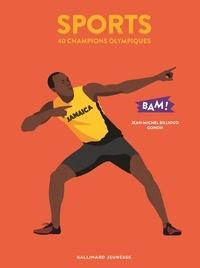 Jean-Michel Billioud et  Gonoh - Sports - 40 champions olympiques.