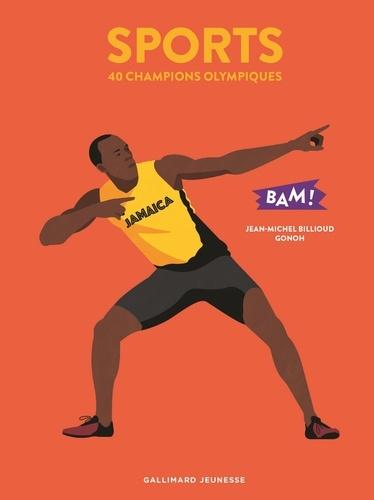 Jean-Michel Billioud - Sports - 40 champions olympiques.