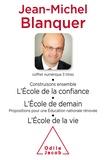 Jean-Michel Blanquer - Coffret numérique - Jean-Michel Blanquer - L'École de la vie ; L'École de demain.
