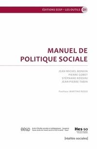 Jean-Michel Bonvin et Pierre Gobet - Manuel de politique sociale.