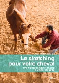 Le stretching pour votre cheval - Une méthode simple et efficace à réaliser soi-même.pdf