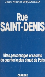 Jean-Michel Brigouleix - Rue Saint-Denis.