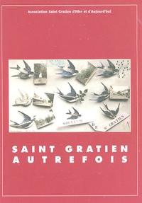 Jean-Michel Brinio et Roland Magnoux - Saint Gratien autrefois.