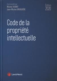 Jean-Michel Bruguière et Michel Vivant - Code de la propriété intellectuelle.