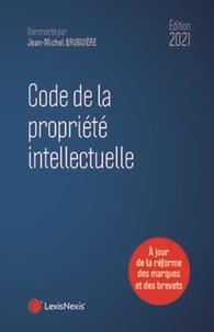 Jean-Michel Bruguière - Code de la propriété intellectuelle.