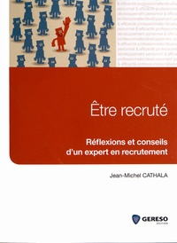 Histoiresdenlire.be Etre recruté - Réflexions et conseils d'un expert en recrutement Image
