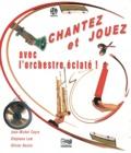 Jean-Michel Cayre et Stéphane Lam - Chantez et jouez avec l'orchestre éclaté !. 1 CD audio