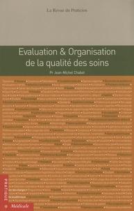 Jean-Michel Chabot - Evaluation & organisation de la qualité des soins.