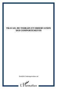 Jean-Michel Chapoulie - Sociétés contemporaines N° 40 : Travail de terrain et observation des comportements.
