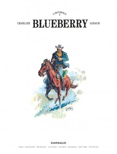 Blueberry L'intégrale Tome 2 Le cavalier perdu ; La piste des Navajos ; L'homme à l'étoile d'argent