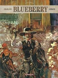 Jean-Michel Charlier et Jean Giraud - Blueberry L'intégrale Tome 3 : Le Cheval de fer ; L'Homme au poing d'acier ; La Piste des Sioux.