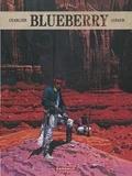 Jean-Michel Charlier et Jean Giraud - Blueberry L'intégrale Tome 6 : Le hors-la-loi ; Angel Face ; Nez cassé ; La longue marche.