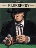 Jean-Michel Charlier et Jean Giraud - Blueberry L'intégrale Tome 8 : Arizona Love ; Mister Blueberry ; Ombres sur Tombstone ; Geronimo l'Apache.