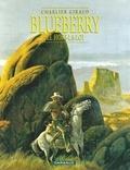 Jean-Michel Charlier et Jean Giraud - Blueberry Tome 16 : Le hors-la-loi.