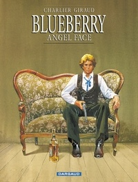 Jean-Michel Charlier et Jean Giraud - Blueberry Tome 17 : Angel Face.