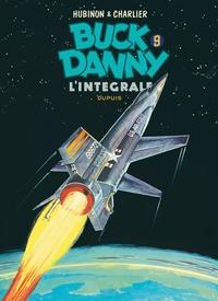 Jean-Michel Charlier et Victor Hubinon - Buck Danny Intégrale Tome 9 : Les voleurs de sdatellites ; X-15 ; Alerte à Cap Kennedy ; Le mystère des avions fantômes.