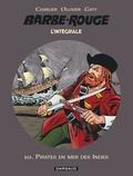 Jean-Michel Charlier et Jean Ollivier - L'Intégrale Barbe Rouge Tome 10 : Pirates en mer des Indes.