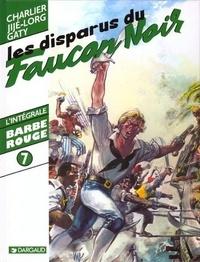 """Jean-Michel Charlier et  Jijé - Barbe-Rouge Tome 7 : Les disparus du """"Faucon noir""""."""