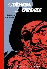 Jean-Michel Charlier et Victor Hubinon - Le démon des Caraïbes - Une aventure du journal Pilote.