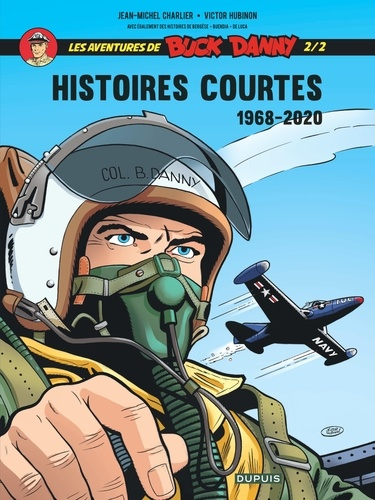 Les aventures de Buck Danny Hors-série Histoires courtes 1968-2020. Tome 2/2