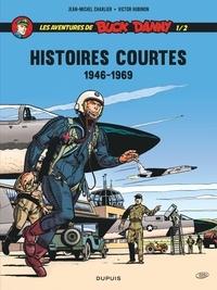 Jean-Michel Charlier et Victor Hubinon - Les aventures de Buck Danny Hors-série : Histoires courtes - Tome 1/2 1946-1969.